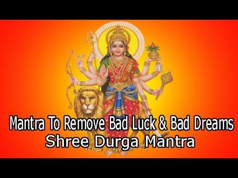 Mantra To Remove Bad Luck & Bad Dreams | Shree Durga Mantra