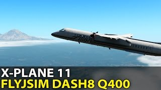 X-plane 11 FlyJSim Dash 8 Q400 XP11 Compatibility Update with JACK
