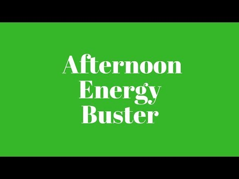 Afternoon Energy Buster