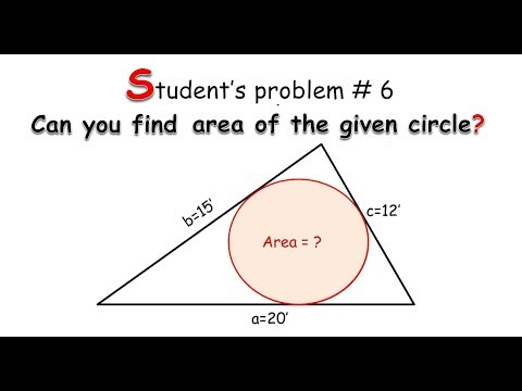 Students problem #6:- Area of an inscribed circle in a triangle?