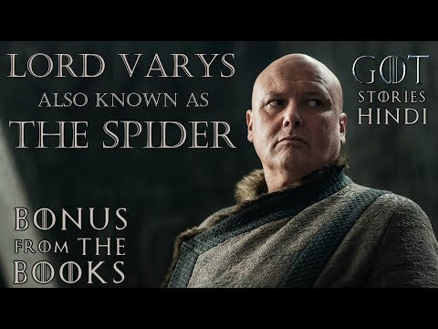 Story of Lord Varys AKA The Spider Explained in Hindi