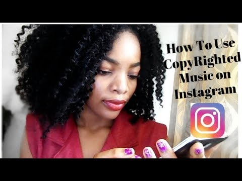 How To Use CopyRighted Music on Instagram Legally