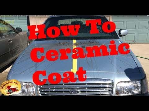 How to Ceramic Coat a Car or Truck....PROTECT YOUR RIDE :)