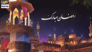 Amad-e-Mah-e-Ramzan Mubarrak :) .... Keep watching Shan e Ramazan on ARY Digital