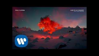 Ekali & Illenium - Hard To Say Goodbye (feat. Chloe Angelides) [Official Audio]