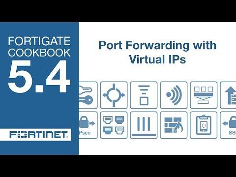 FortiGate Cookbook - VIP Port Forwarding (5.4)
