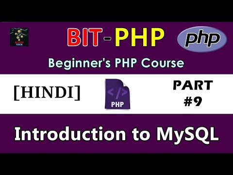 [HINDI] BIT-JS Beginner's PHP Course | Part #9 | Introduction to MySQL