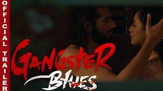 "New Nepali Movie - ""Gangster Blues"" Trailer  || Anna Sharma, Aashirman Ds Joshi || Latest Movie"