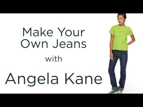 Make Your Own Jeans, Introduction, from Angela Kane