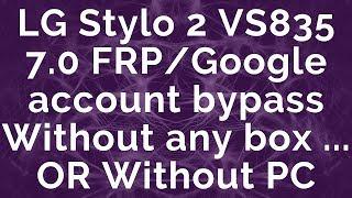 Lg K30 Google Bypass