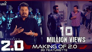 Making of 2.0 - 3D Featurette | Rajinikanth, Akshay Kumar | Shankar | A.R. Rahman | Lyca Productions
