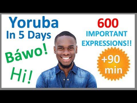 Yoruba Most Common Vocabulary   600 Words   Easy conversation