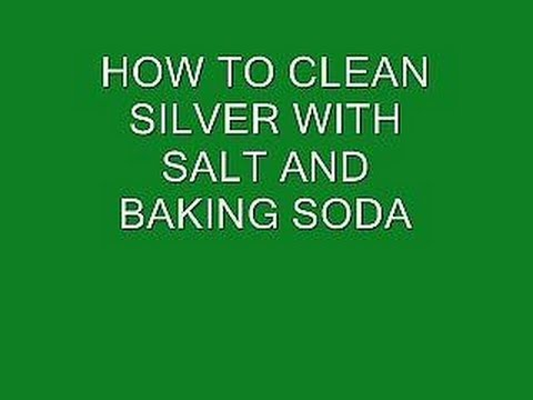how to CLEAN SILVER WITH BAKING SODA AND SALT, clean silver jewelry, cutlery, coins, etc.