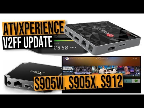 Amlogic S905W S905X And S912 AtvXperience Firmware Updated Awesome