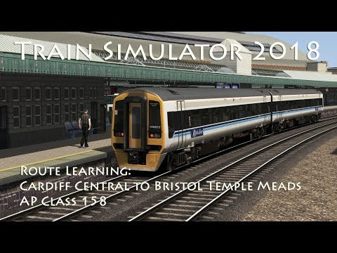 Train Simulator 2018 - Route Learning: Cardiff to Bristol (AP Class 158)