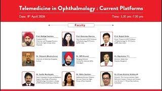 Telemedicine in Ophthalmology : Current Platforms