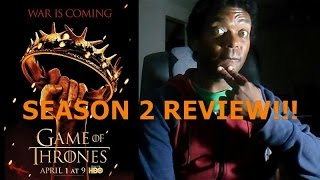 GAME OF THRONES SEASON 2 REVIEW!!!!!