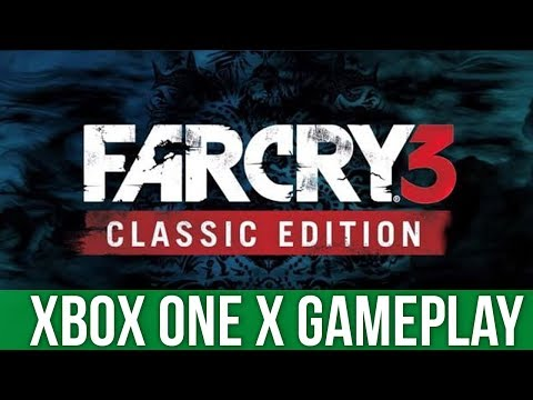Far Cry 3 Classic Edition - Xbox One X Gameplay (Gameplay / Preview)