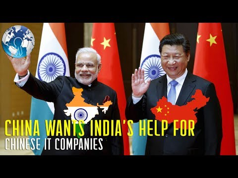 CHINA wants INDIA to help Chinese IT Companies