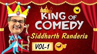 Siddharth Ranederia (GUJJUBHAI) - The King of Comedy Vol. 1  :  Comedy Scenes from Gujarati Natak