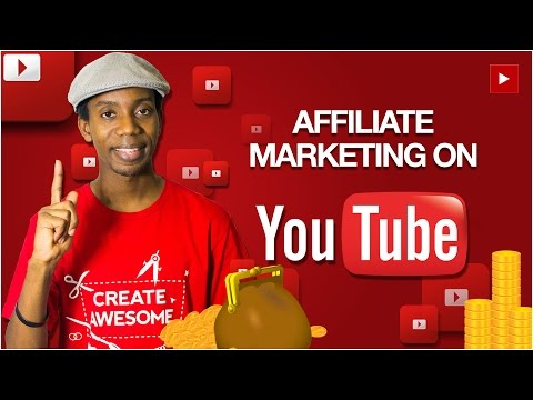 YouTube Money: How To Make Money on YouTube with Affiliate Marketing