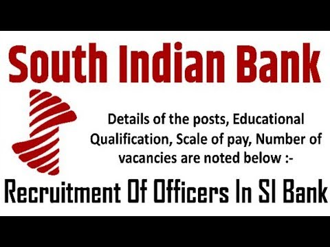 South Indian Bank Recruitment 2018 | Jobs All Over India | Latest Bank Jobs