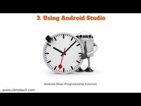 Using Android Studio - Learn Android Wear Programming -Tutorial 3