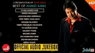 Best Of Anand Karki  | Audio Jukebox