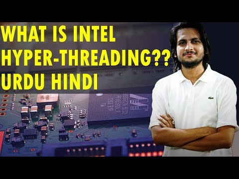 What is Intel Hyper-threading? Explain CPU Cores? Physical Cores vs Virtual Cores [Urdu/Hindi]
