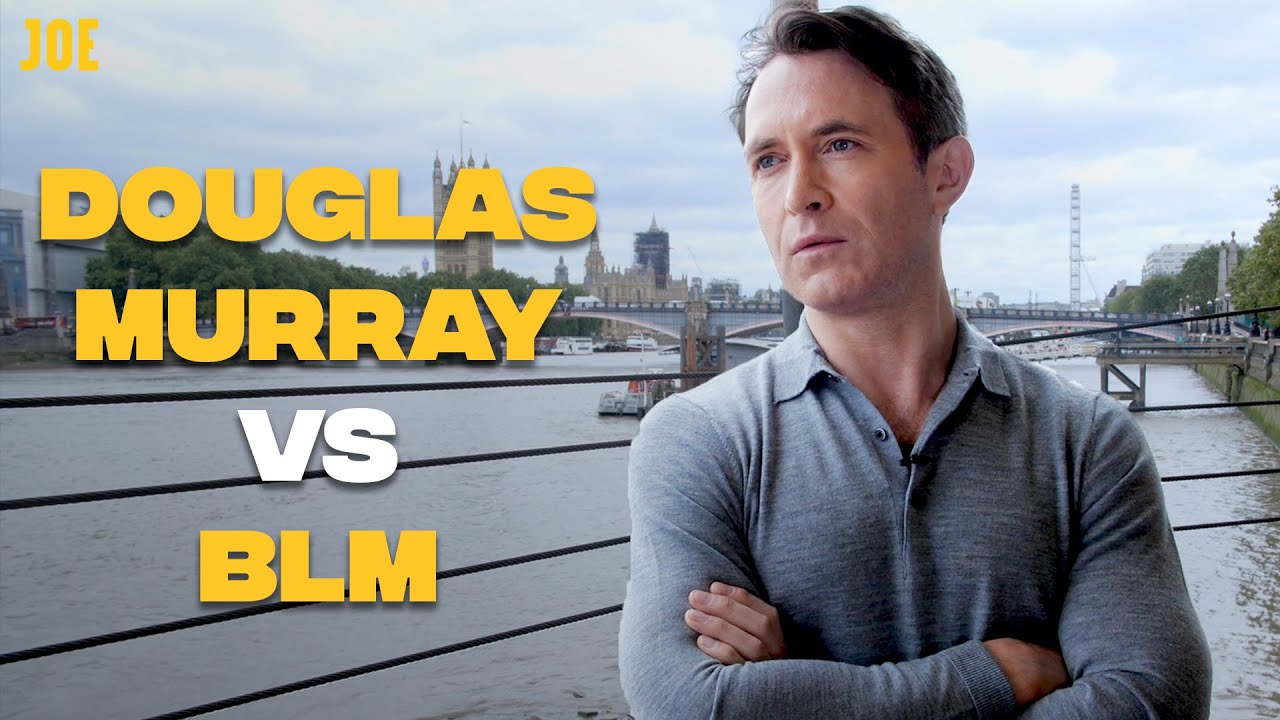 Douglas Murray interview: BLM