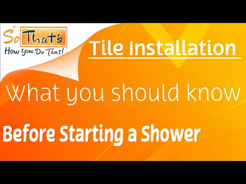 Things you need to know about Tiling a custom Shower