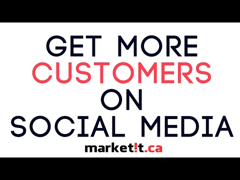 How to Get More Customers Social Media #SocialMedia