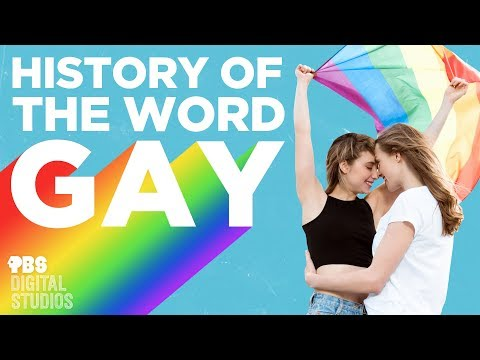 """History of the Word """"Gay"""""""