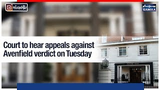 Court to hear appeals against Avenfield verdict on Tuesday | SAMAA TV |