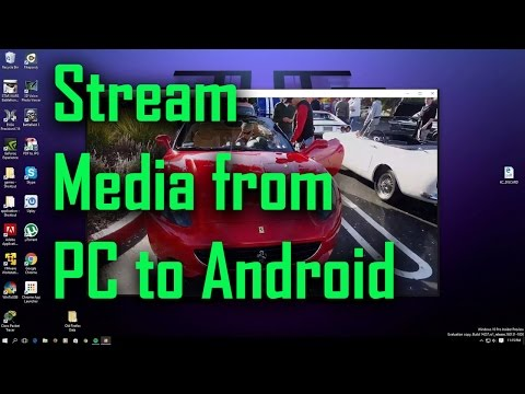 How to Access and Stream Media from PC to Android!