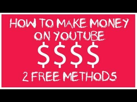 HOW TO MAKE MONEY ON YOUTUBE - 100% FREE METHODS