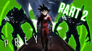 PREY PART 2 - Goku