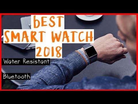 Buy Best Water Resistant Smartwatch 2018    Amazon Watches Review