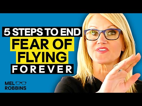End your fear of flying forever FOREVER | MEL ROBBINS