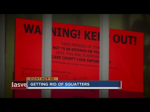 CONTACT 13: What you need to know about getting rid of squatters