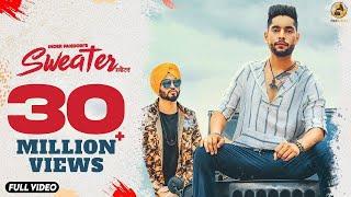 Sweater : Inder Pandori (Official Video) Preet Hundal | Latest Punjabi Songs 2018 | Folk Rakaat