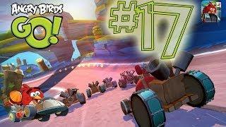 Angry Birds Go! Gameplay Walkthrough Part 17 (ios, Android)