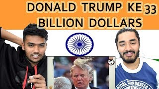 Indian reaction on DONALD TRUMP KE 33 BILLION DOLLARS   AWESAMO SPEAKS   KhujLee Family   Swaggy d