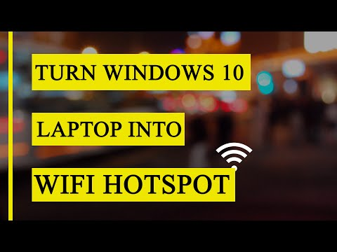 Turn Windows 10 Laptop into WiFi Hotspot Easily
