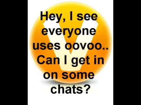 Need ooVoo chats