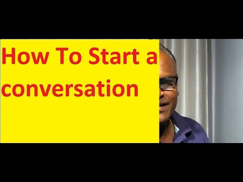 How To Start a conversation in different situations! An Indian English Teacher!