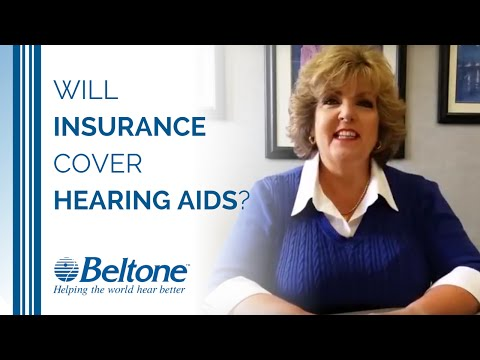 Will My Insurance Cover Hearing Aids?