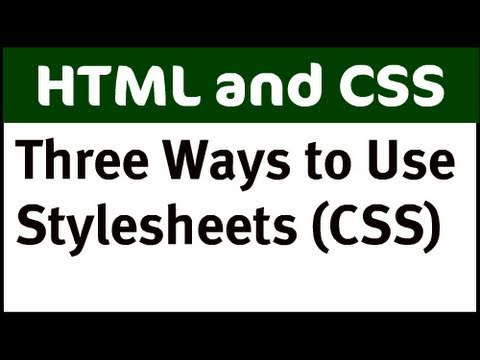 Three Ways to Use CSS