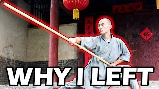 Why I Left The Shaolin Temple