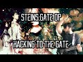Steinsgate Op Hacking To The Gate Guitar Cover